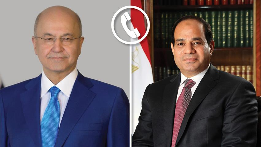 الرئيس عبد الفتاح السيسي يتلقى اتصالًا هاتفيًا من الرئيس العراقي-