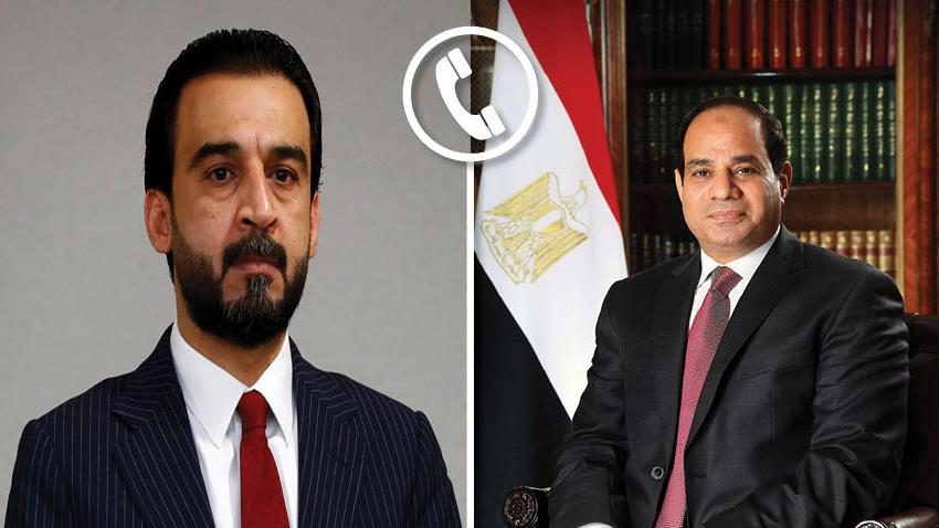 الرئيس عبد الفتاح السيسي يتلقى اتصالًا هاتفيًا من رئيس مجلس النواب العراقي
